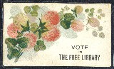 Card reading Vote for a Free Library