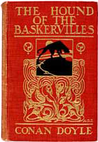The Hound of the Baskervilles; Another Adventure of Sherlock Holmes, 1902