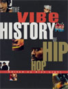 book cover: the Vibe history of hip hop by alan light