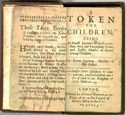 James Janeway. Token for Children. London: 1672.