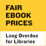 Spotlight: Fair ebook prices are long overdue for Libraries. Learn more about this issue.